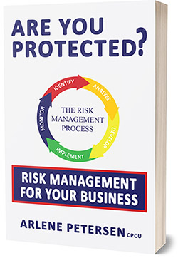 Are You Protected- Risk Management For Your Business book by Arlene Petersen